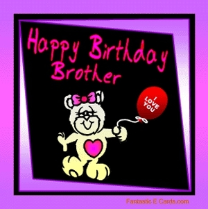 Happy Brother Bday Cards Pic Animated Birthday Clipart GIF