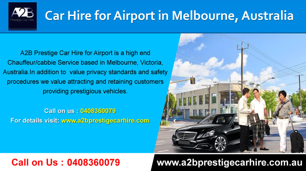 Car Hire For Airport In Melbourne A2b Prestige Car Hire Australia