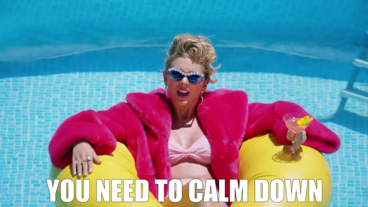 calm, chill, cool, donut, down, easy, float, fur, it, need, new, pool, relax, song, sunglasses, swift, take, taylor, to, you, Taylor Swift - You Need To Calm Down GIFs