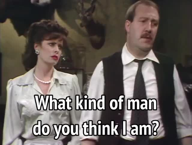 Watch and share Allo Allo - What Kind Of Man Do You Think I Am GIFs by MikeyMo on Gfycat