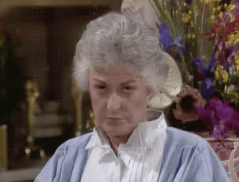 Bea Arthur, annoyed, dorothy zbornak, golden girls, queen of shade, side eye, wtf, Dorothy Annoyed GIFs