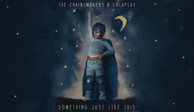 Watch and share The Chainsmokers & Coldplay - Something Just Like This (Lyric) GIFs on Gfycat