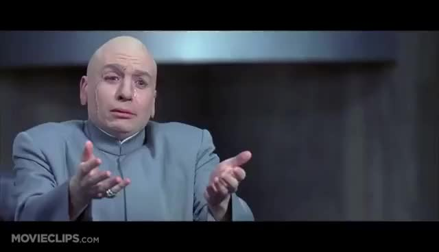 Watch and share Dr Evil GIFs and Funny GIFs on Gfycat