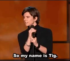 Watch Tig Notaro GIF on Gfycat. Discover more Stand Up Gifs, Tig Notaro, names, phones, rude people, stand up, stand up comedy GIFs on Gfycat