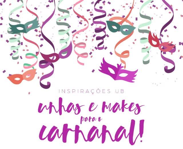 Watch and share Desejo Do Dia | Inspirações Para O Carnaval: Unhas E Makes! - Unha Bonita GIFs on Gfycat