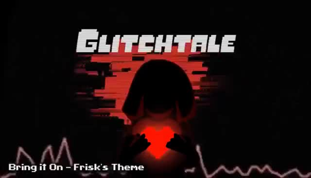 Watch and share Glitchtale OST - Bring It On [Frisk's Theme] GIFs on Gfycat