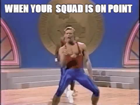When your squad is on point. GIFs
