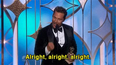 Watch and share Matthew Mcconaughey, Alright, Ok, Yes GIFs on Gfycat