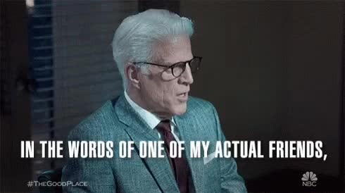 Watch this curated GIF by Danno (@danno) on Gfycat. Discover more basic, thegoodplace GIFs on Gfycat
