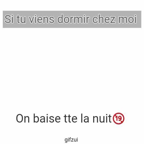 Watch and share Si Tu Viens Dormir Chez Moi GIFs on Gfycat