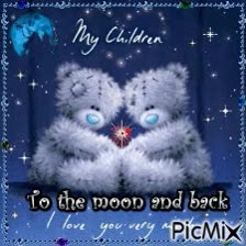 Watch and share My Children I Love You To The Moon And Back GIFs on Gfycat