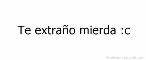 Watch and share Extraño GIFs on Gfycat