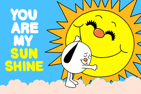 you are my sunshine – GIFs