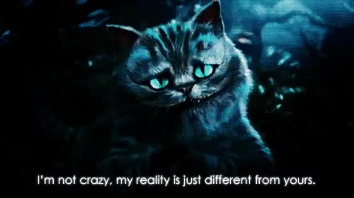 Watch this crazy GIF on Gfycat. Discover more Cheshire cat, alice in wonderland, cat, cheesire, cheesire cat, cheshire, crazy, different, gif, i'm not crazy, im not crazy, mad, reality, weird GIFs on Gfycat