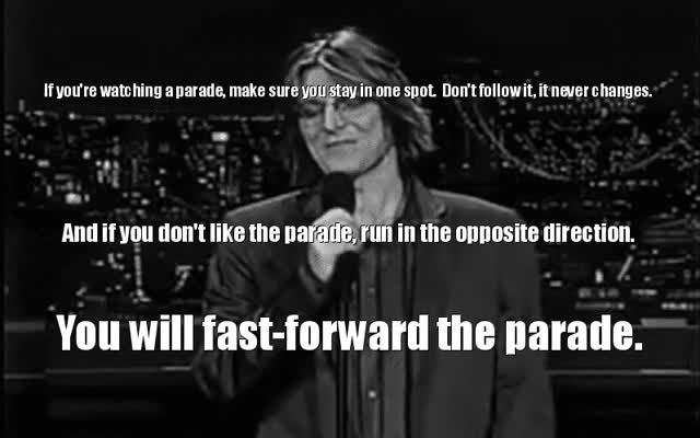 Watch and share Mitch Hedberg On Parades. GIFs on Gfycat