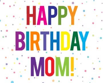Watch and share Dade Happy Birthday Mom Happy Birthday Mom Clip Art GIFs on Gfycat