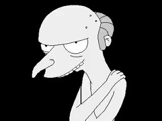 Watch and share Sr. Burns - Smithers Me Enciende GIFs on Gfycat
