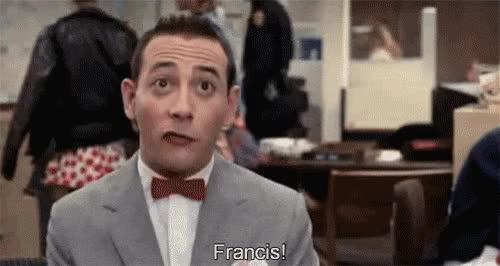 Watch and share Francis, Peewee, Pee Wee, Pee Wee Herman GIFs on Gfycat
