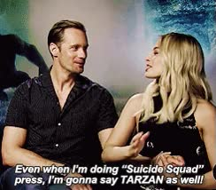 Watch and share Alexander Skarsgard GIFs and Margot Robbie GIFs by Reactions on Gfycat