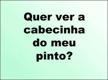 Watch and share Cabeca Do Meu Pinto GIFs on Gfycat
