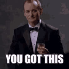 bill murray, you got this, Bill Murray Knows GIFs