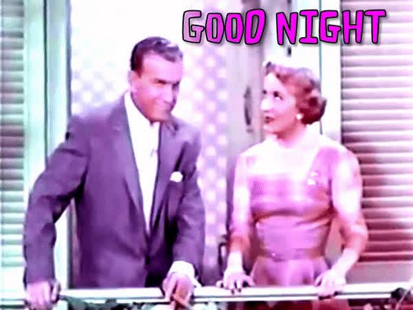 Burns and Allen, Evening, Good Night, Goodbye, Leaving, Night Time, Good Night  GIFs