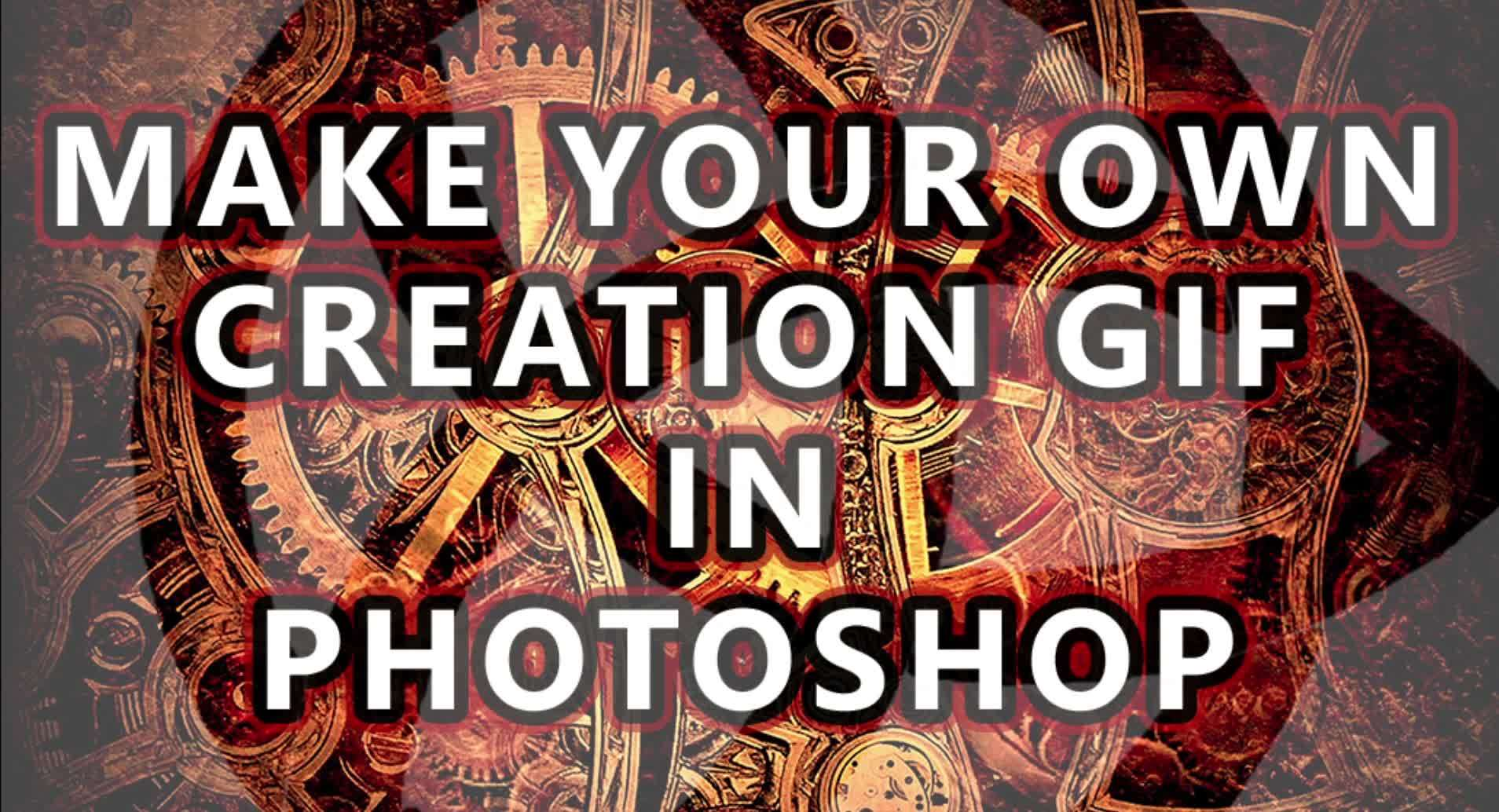 #CreationGifs, CreationGifs, Make a Creation GIF in Photoshop [No Video Recording Software] GIFs