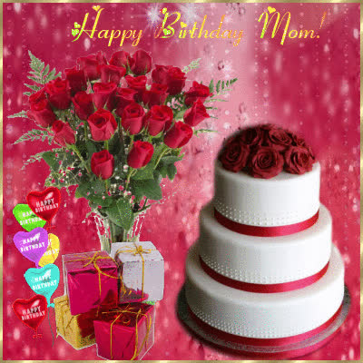 Happy Birthday Mom Cake Flower Bouqet And Gifts GIF