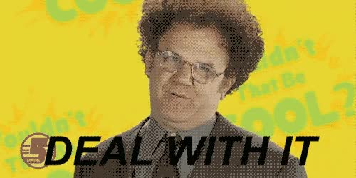 Watch this deal with it GIF on Gfycat. Discover more deal with it, john c reilly, john c. reilly GIFs on Gfycat