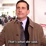 Watch and share Thats What She Said GIFs and Dunder Mifflin GIFs on Gfycat