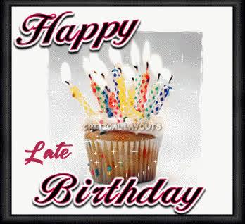 Happy Belated Birthday Glitter Graphic Gif Find Make Share