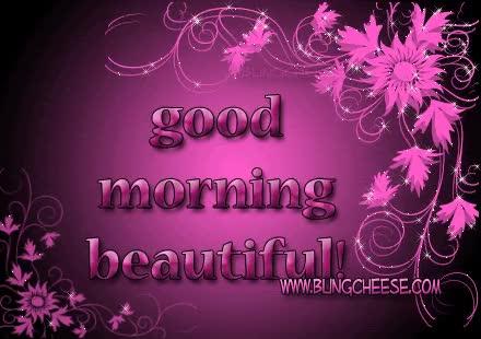 Watch and share Goodmorning Beautiful GIFs on Gfycat