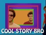 Watch and share Cool Story Bro GIFs by Yuyu on Gfycat