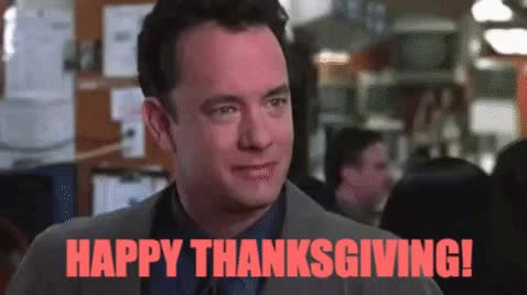Watch and share Happy Thanksgiving GIFs and Tom Hanks GIFs on Gfycat