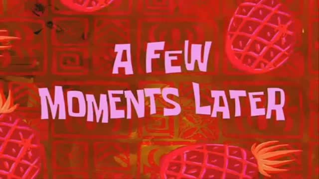 Watch and share A Few Moments Later Spongebob, Two Hours Later, One Eternity Later GIFs on Gfycat