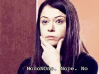 Watch sarah, beth, no, nope GIF on Gfycat. Discover more tatiana maslany GIFs on Gfycat