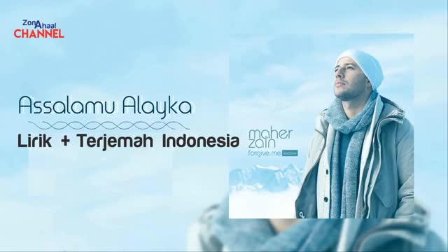 Watch Maher Zain - Assalamu Alayka Lirik + Terjemahan Indonesia GIF on Gfycat. Discover more related GIFs on Gfycat