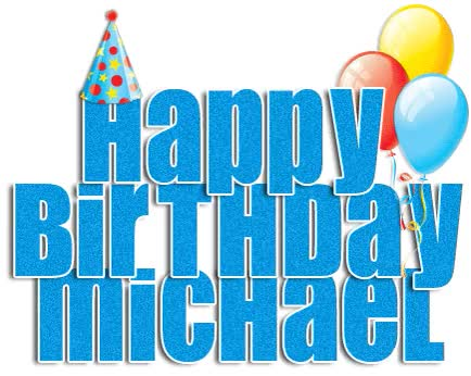 Watch and share Happy Birthday Michael GIFs on Gfycat