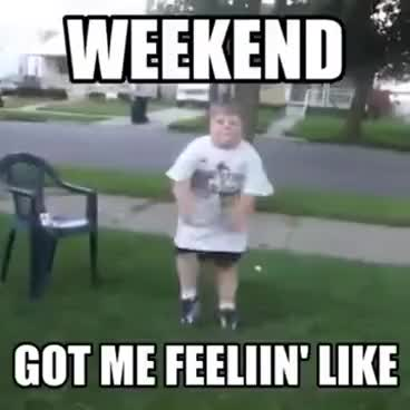 Watch and share Weekend GIFs on Gfycat