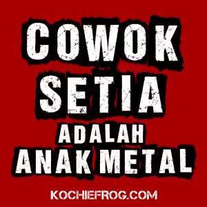 Watch and share Cowok Setia Adalah Anak Metal GIFs on Gfycat
