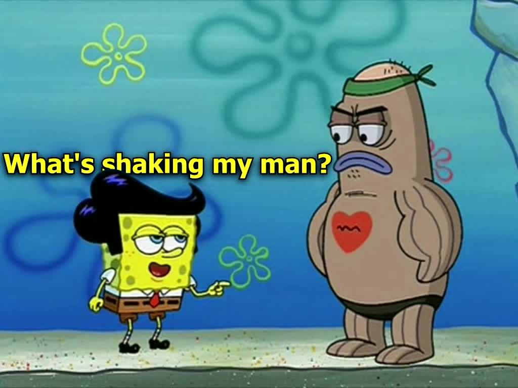 spongebob, What's Shaking My Man? GIFs
