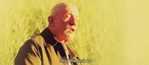 Watch and share Breaking Bad GIFs and Stfu GIFs on Gfycat
