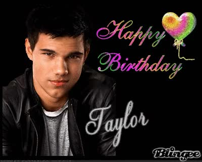 Watch and share Happy Birthday Taylor Lautner!! GIFs on Gfycat