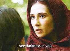 Watch and share Melisandre See Darkness In GIFs on Gfycat