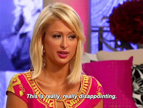 disappointed, disappointing, paris hilton, Paris Hilton GIFs