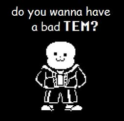 Watch Bad tem sans               2   •YourBigfan•, SullenSteam voted    •YourBigfan•  and 1 others  voted GIF on Gfycat. Discover more related GIFs on Gfycat
