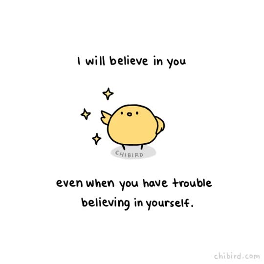 Watch and share Sometimes You Just Need The Power Of Someone Else Believing In You To Muster Up The Strength To Keep Moving Forward. GIFs on Gfycat