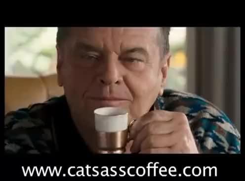 Watch and share JACK NICHOLSON DRINKS CAT SHIT COFFEE (Kopi Luwak) GIFs on Gfycat