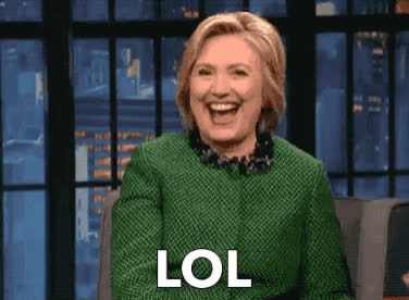 clinton, funny, hilarious, hillary, hysterical, laugh, lol, loud, out, smile, Hillary Clinton - LOL GIFs