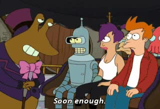 Watch and share Futurama GIFs and Soon GIFs on Gfycat